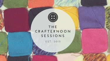 THE CRAFTERNOON SESSIONS1